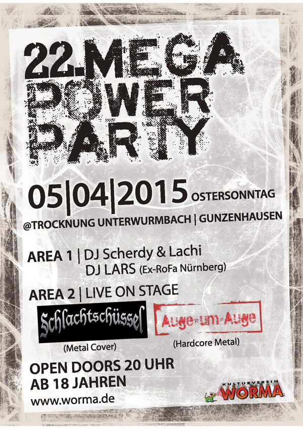 22. Mega Power Party am Ostersonntag in Unterwurmbach